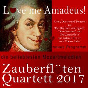Love me Amadeus Zauberflöten Quartett 2017